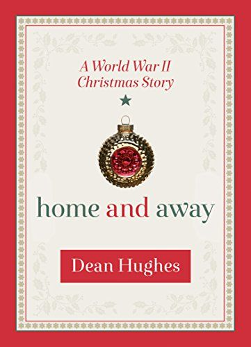 Home and Away: A World War II Christmas Story by Dean Hughes http://www.amazon.com/dp/1629720933/ref=cm_sw_r_pi_dp_w4ywwb0M1KFKP