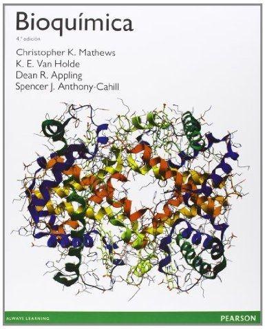 Bioquimica 4a Edicion Christopher K Mathews Et Al