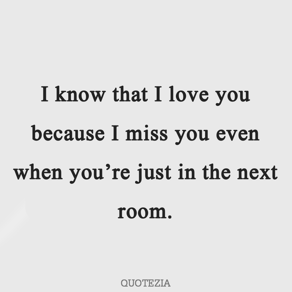 I miss you quotes long distens