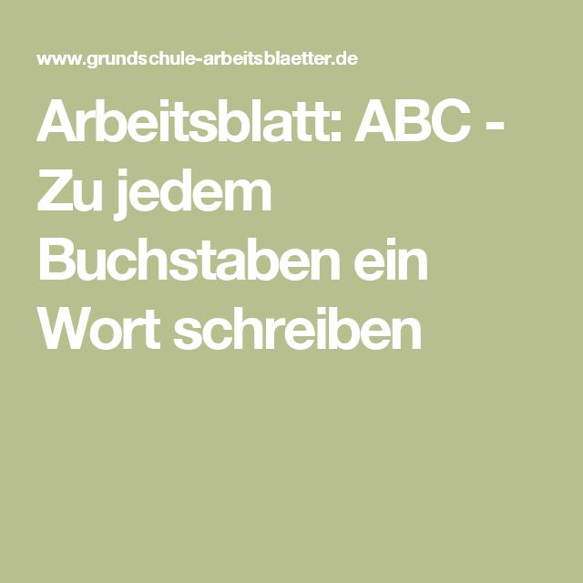 Arbeitsblatt: ABC - Zu jedem Buchstaben ein Wort schreiben   Schule ...