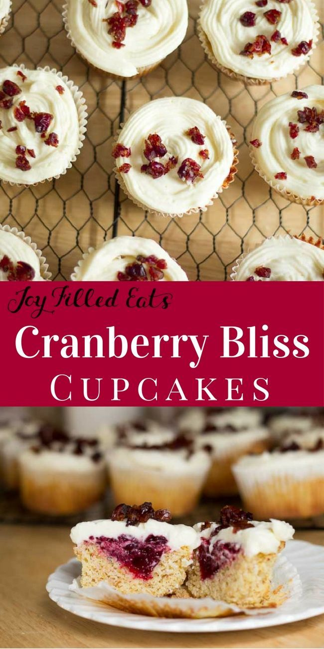 Cranberry Bliss Cupcakes Really Are Blissful Tender Yellow Cake
