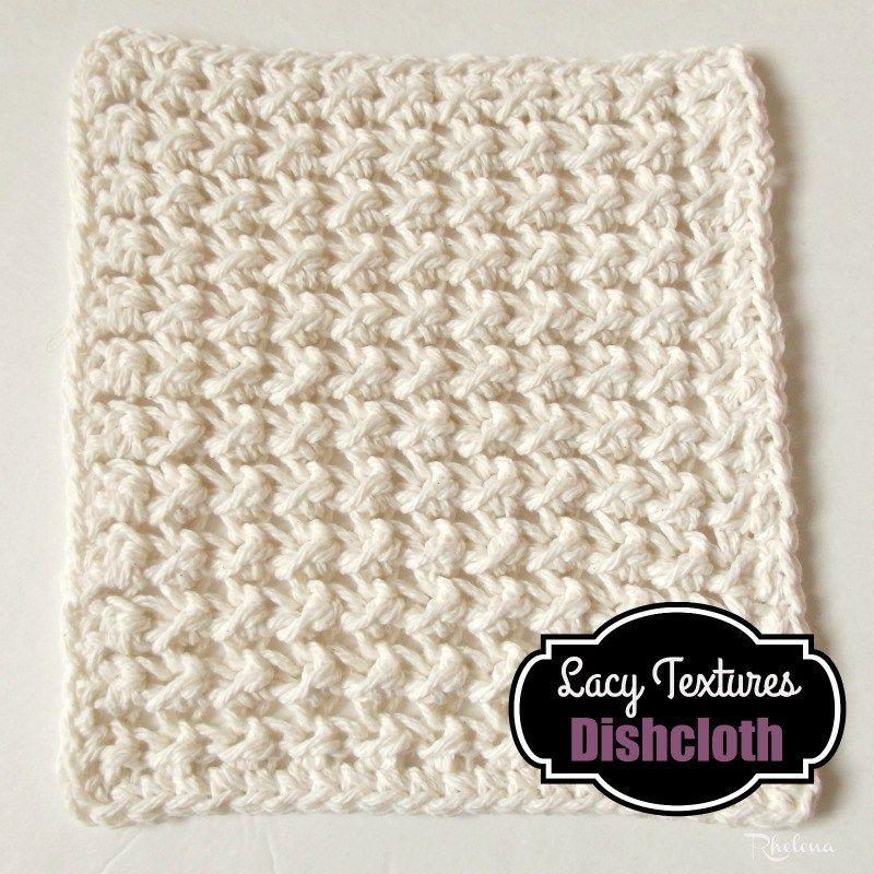 Lacy Textured Dishcloth Crochet Pattern | Crochet | Pinterest ...