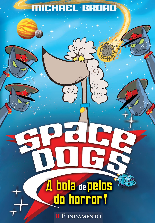 Space Dogs 03 - A bola de pelos do horror! http://editorafundamento.com.br/index.php/infantil-e-juvenil/colecoes-e-series/colecoes-e-series-infantojuvenil/space-dogs/space-dogs-a-bola-de-pelos-do-horror.html