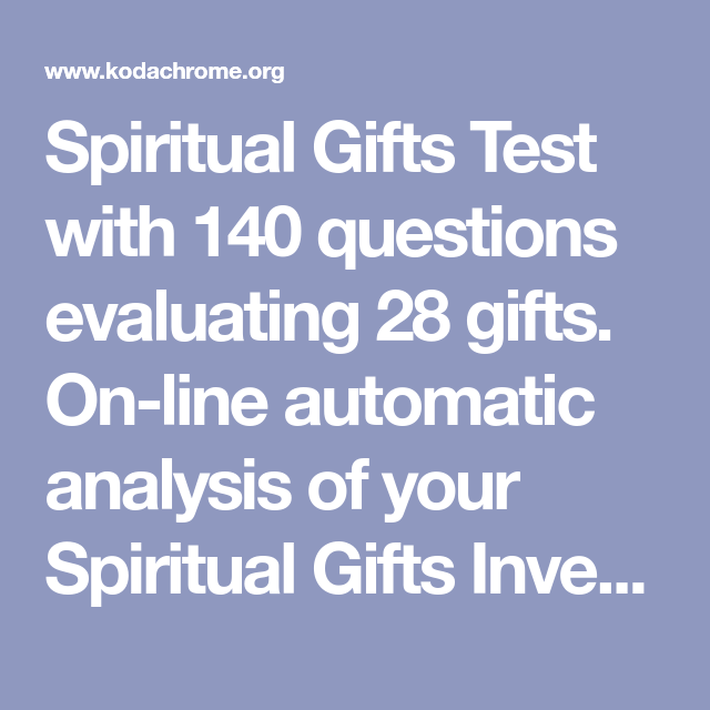 Spiritual Gifts Test with 140 questions evaluating 28 gifts