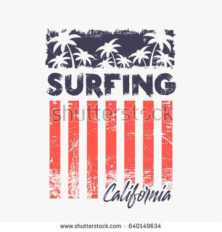 Vector Illustration On The Theme Of Surfing And Surf In California Grunge Background Stylized