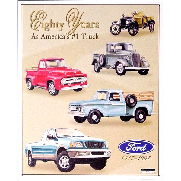 Ford Truck 80 Years America S Truck Tin Sign Ford Pickup Trucks