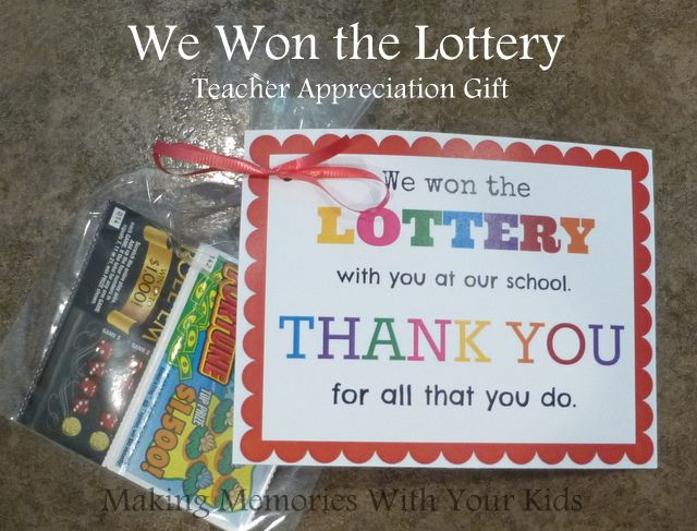 We Won The Lottery Teacher Appreciation Gift With Free Printable Tag