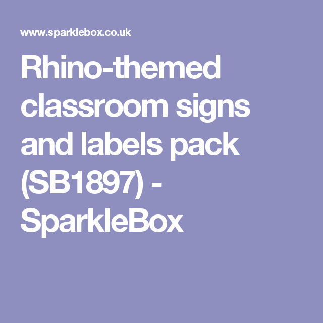 Rhino-themed classroom signs and labels pack (SB1897