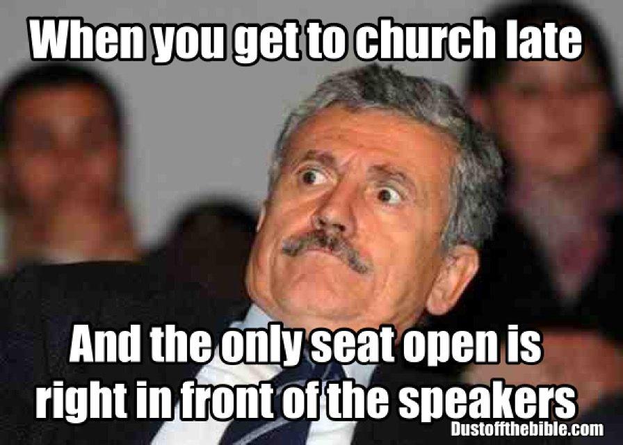 3feabb5a0af82c99eff866820bff1339 late to church christian meme christian meme church christian