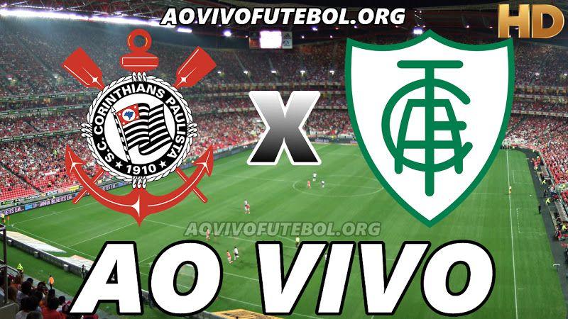 Assistir Corinthians E America Mineiro Ao Vivo Hd America Mineiro Mineirao Viver Sozinho