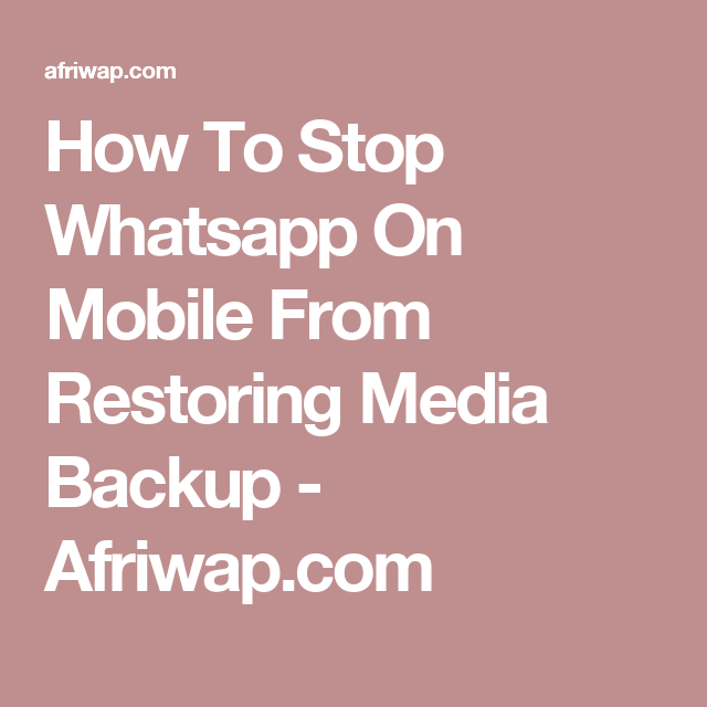 how to stop iphone whatsapp backup