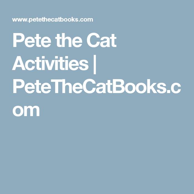 Pete the Cat Activities | PeteTheCatBooks.com | PreK | Pinterest ...