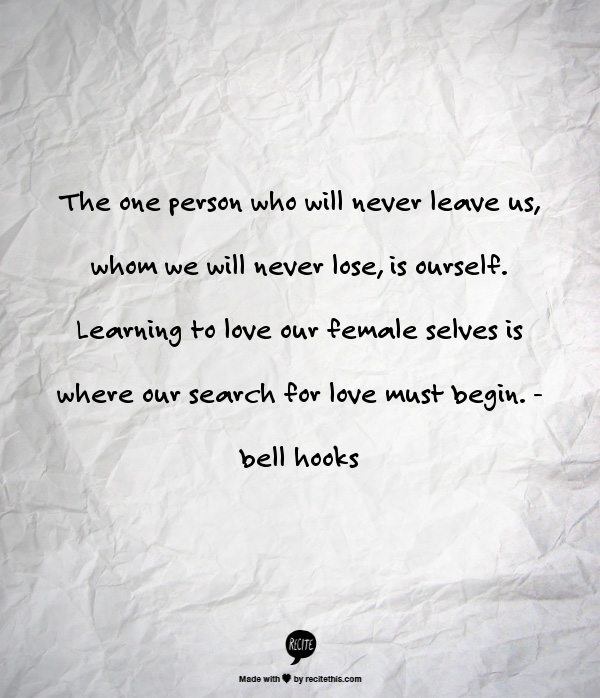 Love yourself  bell hooks  #quote #feminism #love | Random