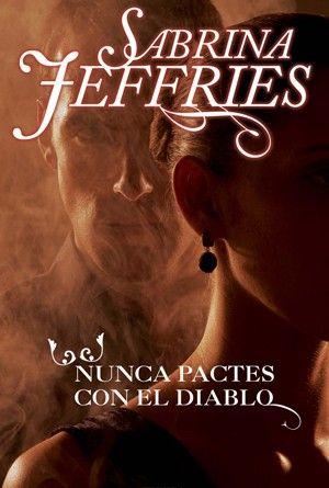 Sabrina Jeffries Nunca Pactes Con El Diablo Http Www Nochenalmacks Com Libros Romanticos Novela Contemporanea Libros