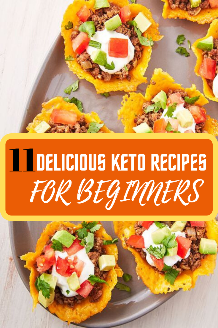 11 DELICIOUS EASY KETO RECIPES FOR BEGINNERS