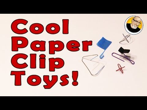 Cool Paper Clip Toys! - YouTube