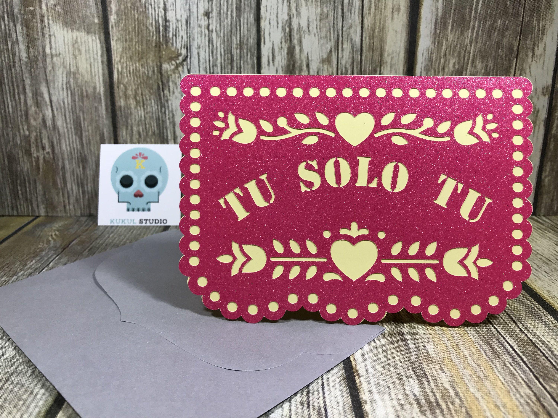Tu Solo Tu. Papel Picado. Greeting Card. Spanish Card