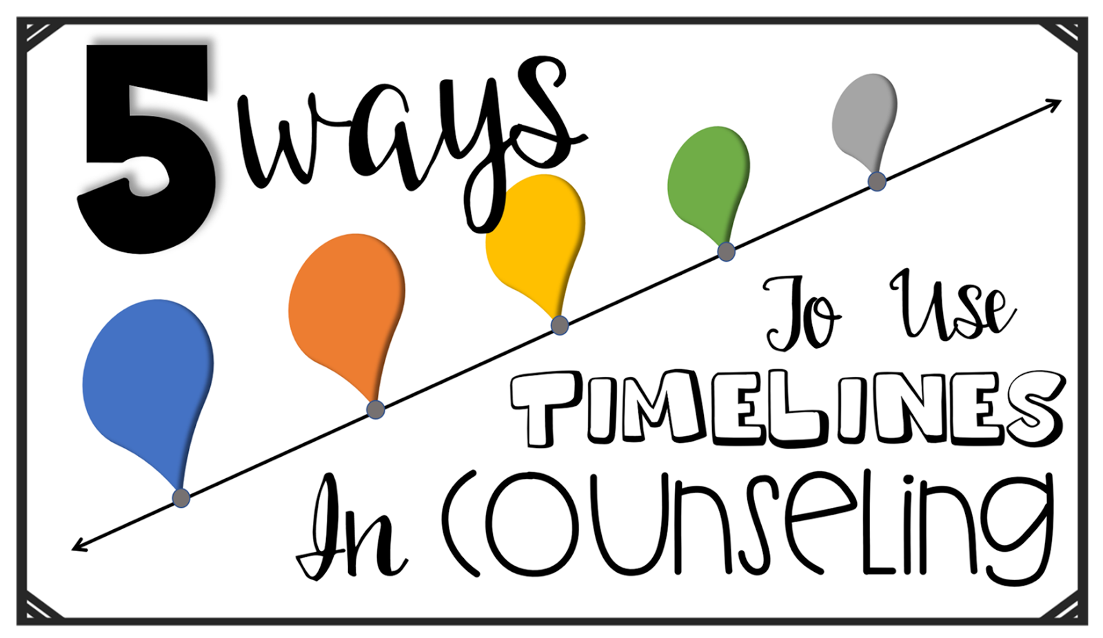 5 Ways To Use Timelines In Counseling