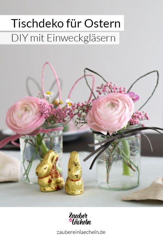 Tischdeko für Ostern: Einweckgläser mit Hasenohren