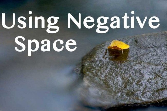 Using Negative Space in Photography