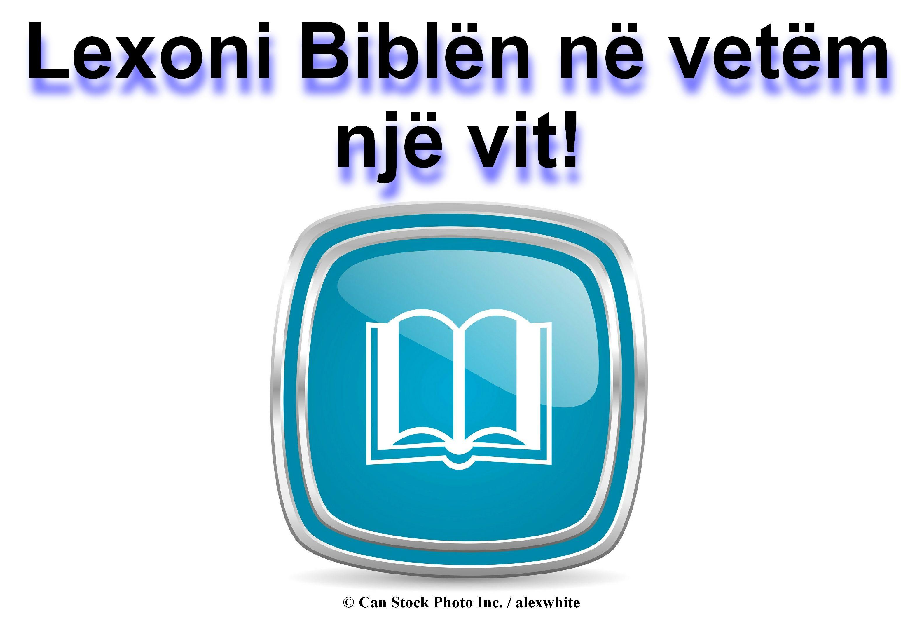 Program për leximin e Biblës: Lexoje Biblën në rend ...