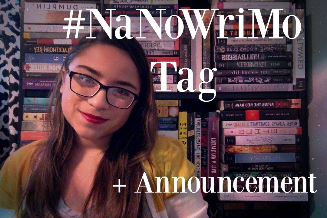 #NaNoWriMo Tag + Announcement