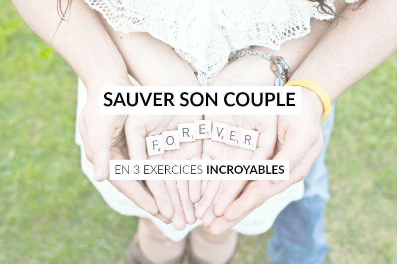 3 Exercices Incroyables Pour Sauver Son Couple Et Un Conseil Magique Les Defis Des Filles Zen Sauver Son Couple Couple Conseils Pour Couple