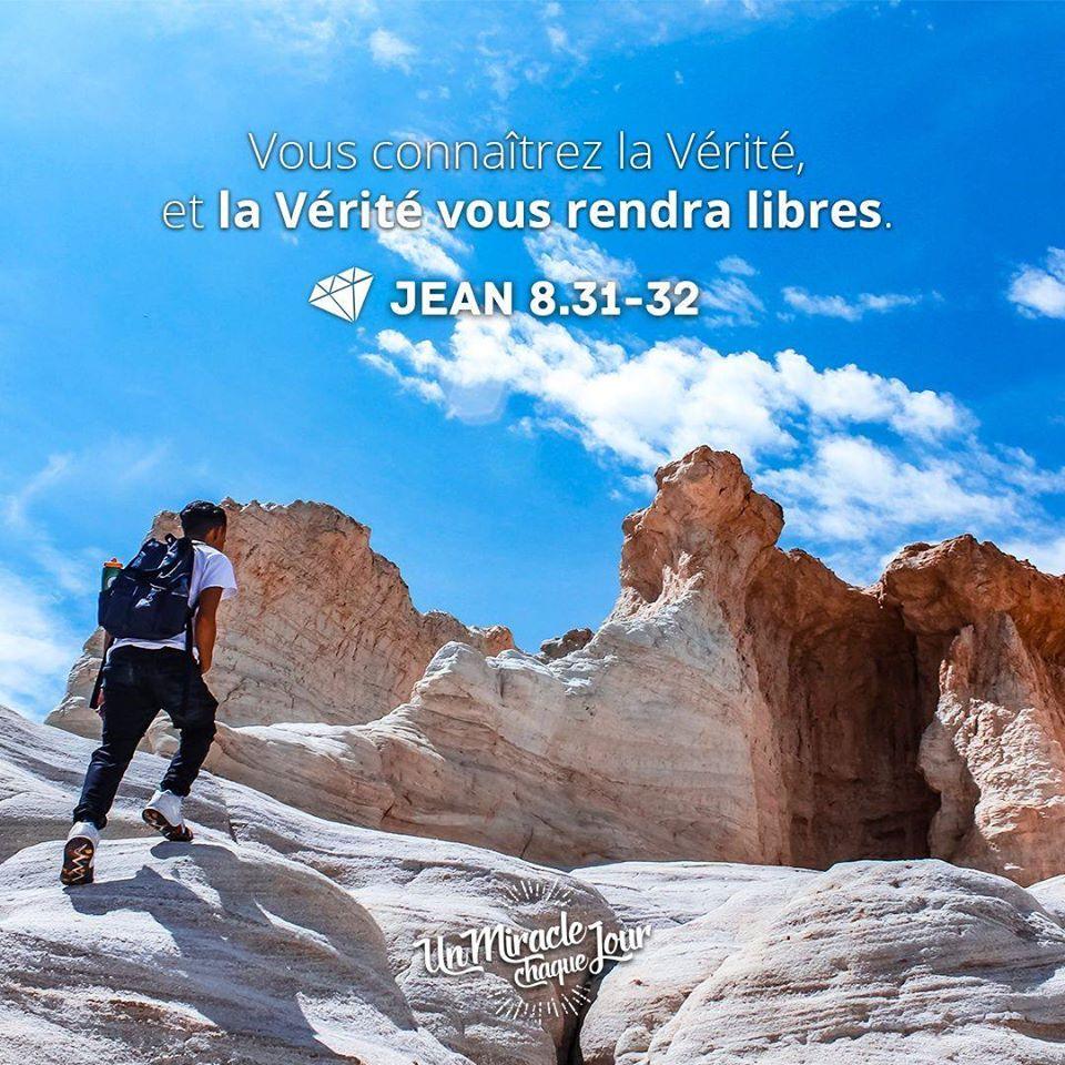 Jean 8 31 32 Un Miracle Chaque Jour Dieu Est Amour Top Chretien