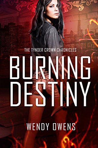 Burning Destiny: An Adult Urban Fantasy (The Tynder Crown... https://www.amazon.com/dp/B01KSFP1AA/ref=cm_sw_r_pi_dp_x_Y.qbyb26NWKBN