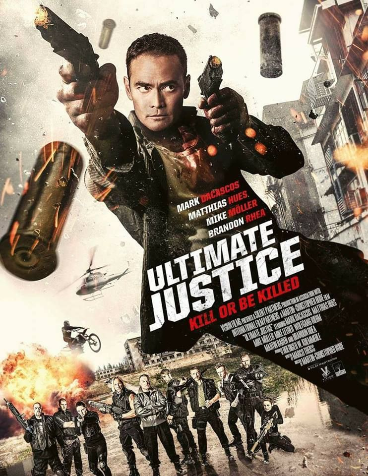 Trailer For Ultimate Justice Starring Mark Dacascos Update Dvd Release Date M A A C Movies Action Movie Poster Vision Film