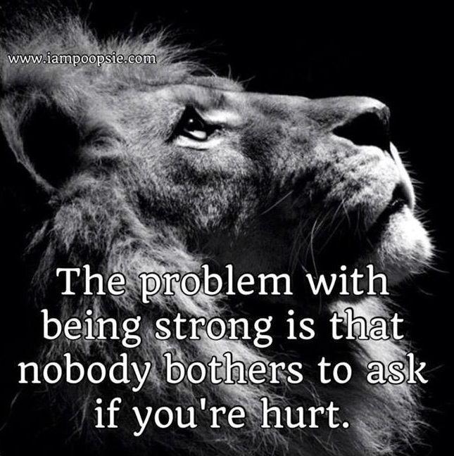 Being Strong Quote Via Www Iampoopsie Com Inspirerende Citaten Motiverende Citaten Woorden Van Wijsheid