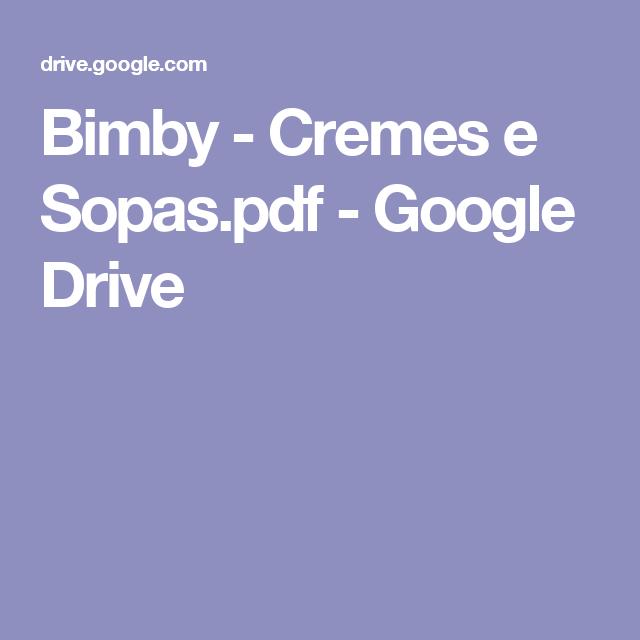 Bimby - Cremes e Sopas.pdf - Google Drive