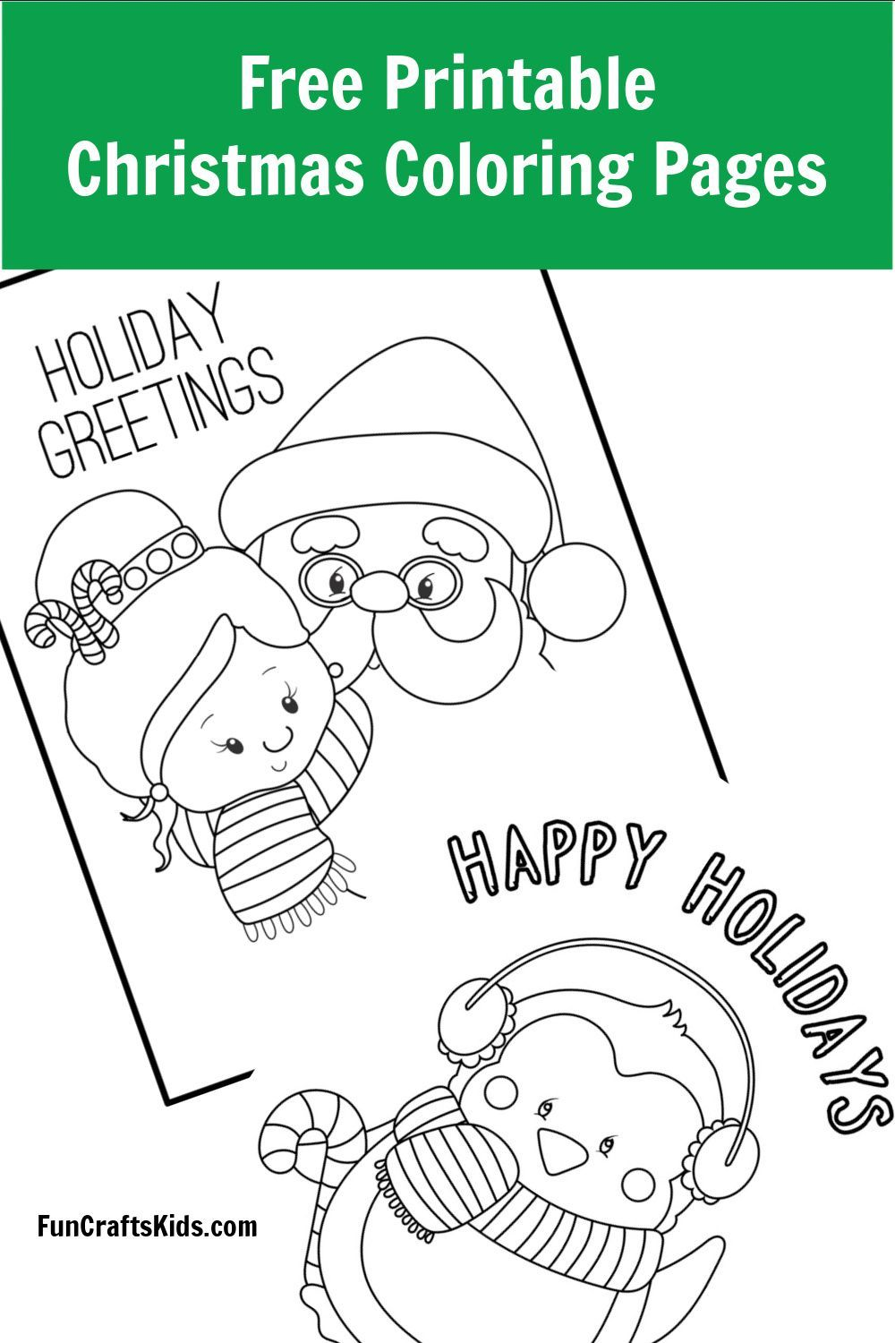 Free Printable Christmas Coloring Pages Fun Crafts Kids Printable Christmas Coloring Pages Christmas Coloring Pages Christmas Colors