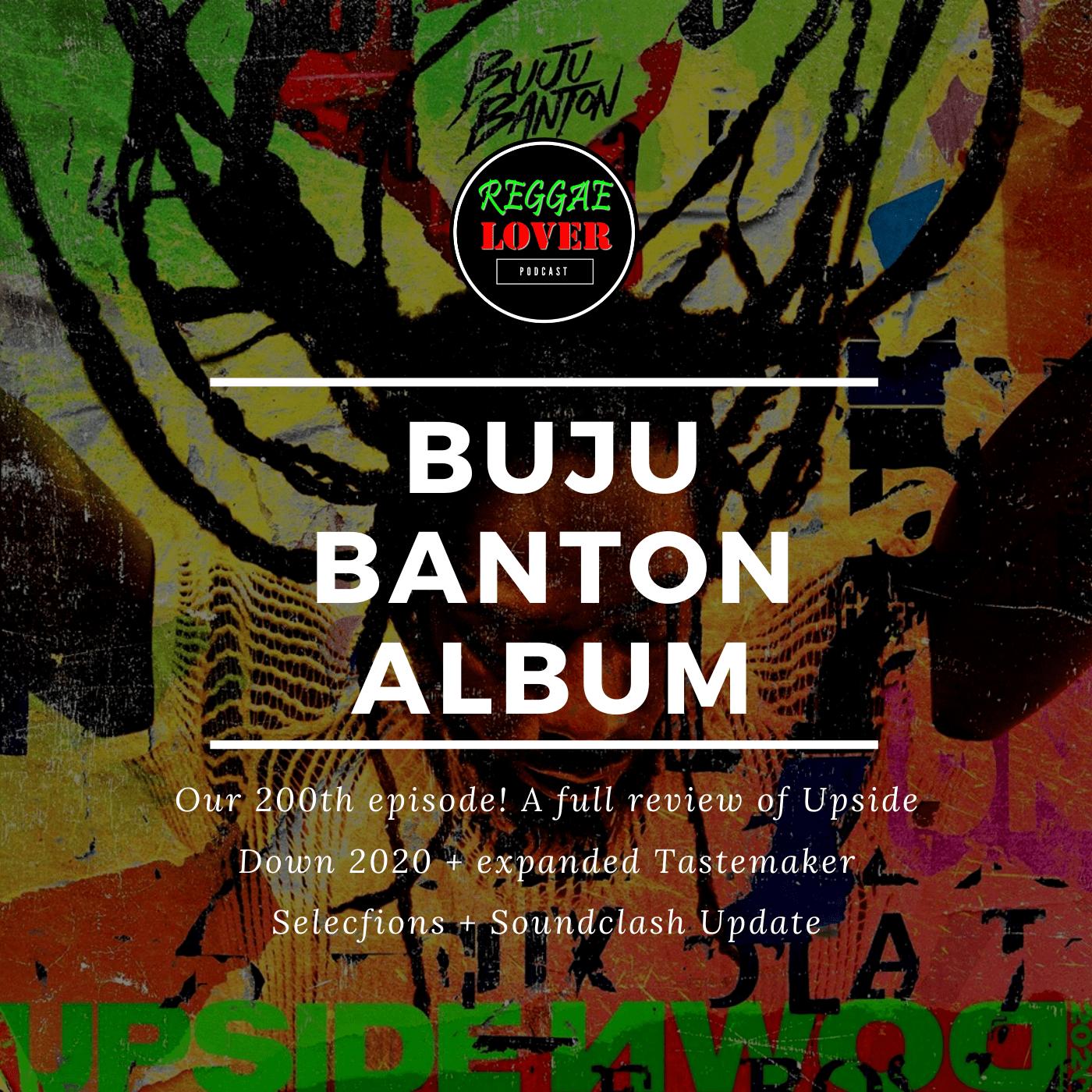 Buju Banton New Album Reggae Lover Upside Down 2020 Buju Banton Reggae Album Songs