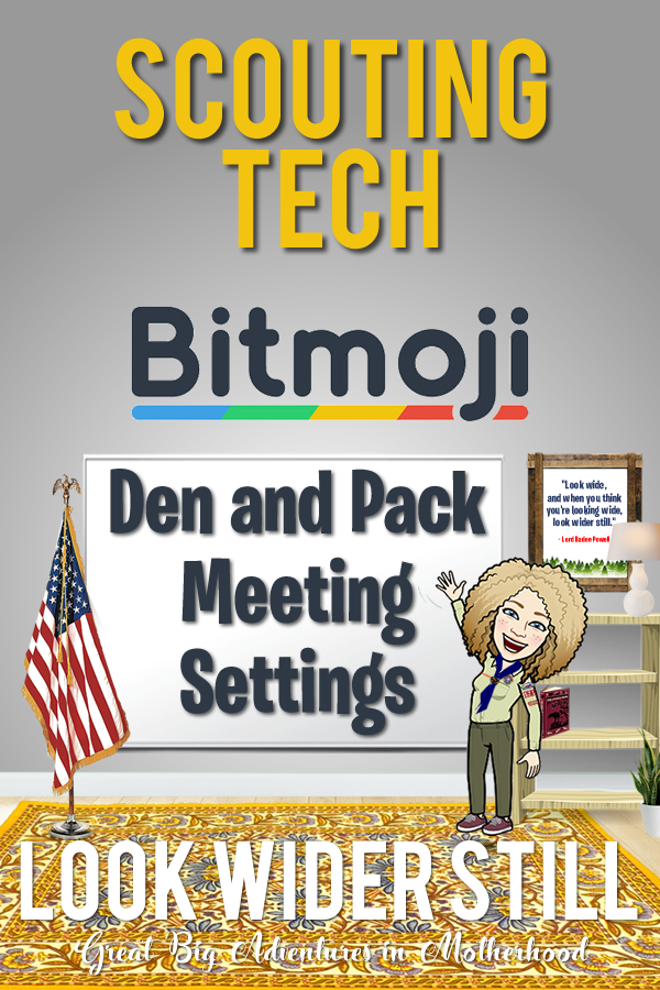 Scouting Tech Bitmoji Den and Pack Meeting Settings in