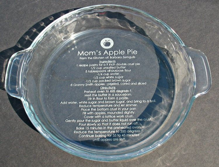 Grandmau0027s favorite pie recipe etched into a pie plate. This would make a wonderful shower gift. & Could do this but with someoneu0027s classic recipe. I think I pinned ...