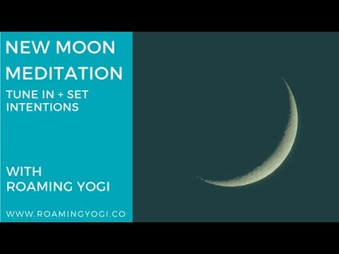 New Moon Meditation: Tune In + Set Intentions