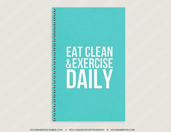 CUTEEE ! Eat Clean & Exercise Daily  workout journal by vbtypography, $15.00