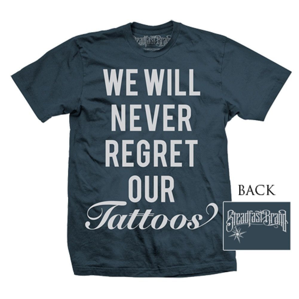 Men's Never Regret by Steadfast Clothing Tattoo Art Pro Ink T Shirt