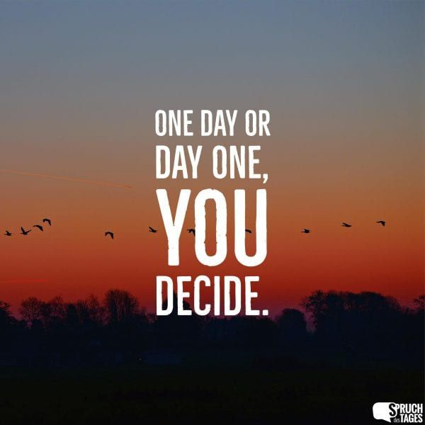 Schöne Guten Morgen Sprüche Englisch One Day Or Day One