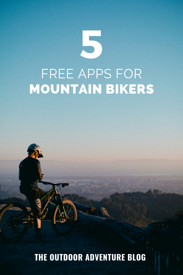 5 Free Apps For Mountain Bikers With Images Mountain Biker