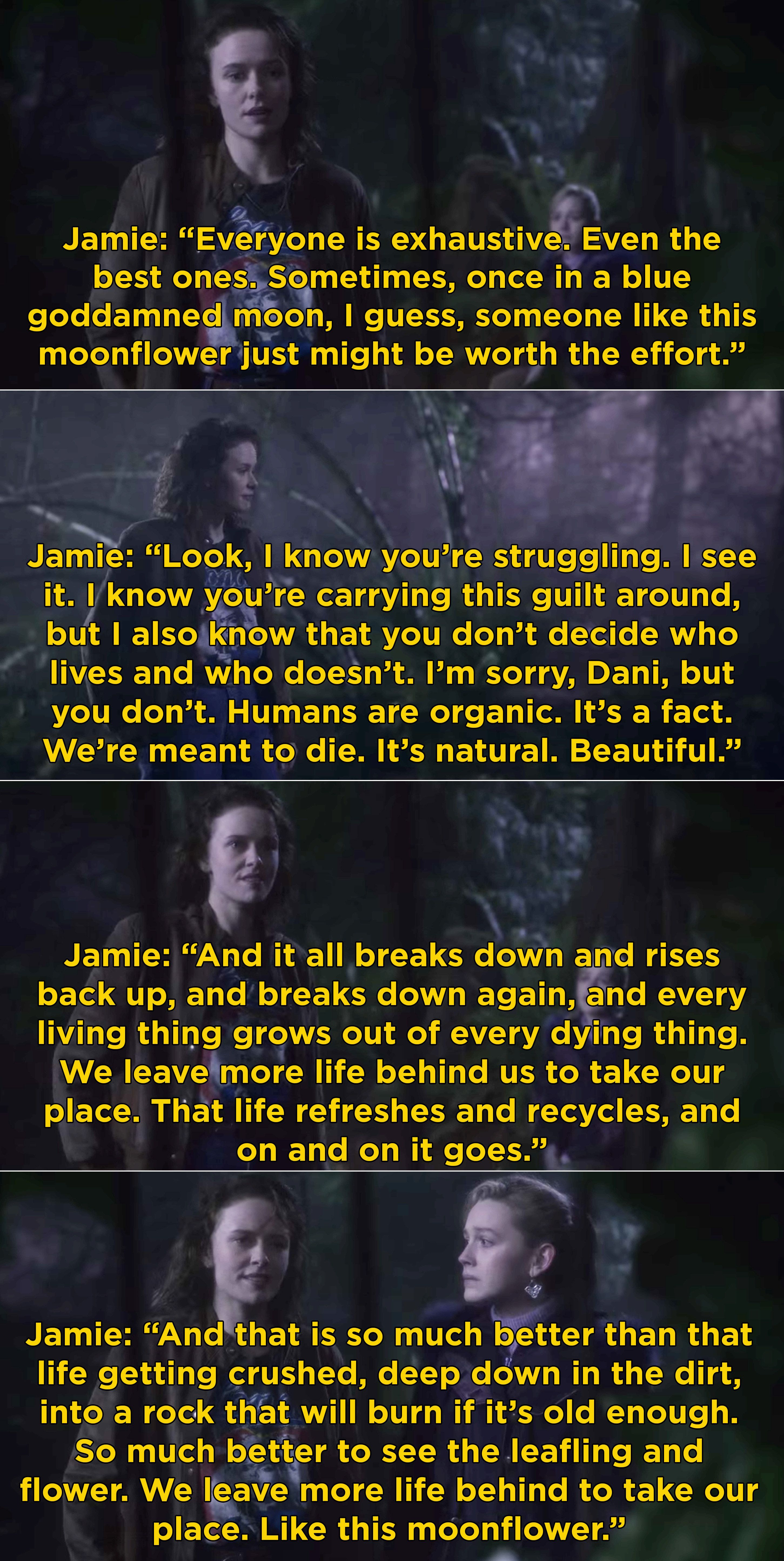 I mean, Jamie's monologue about the moonflower and comparing plants to people might be one of my favorite TV scenes of the year.