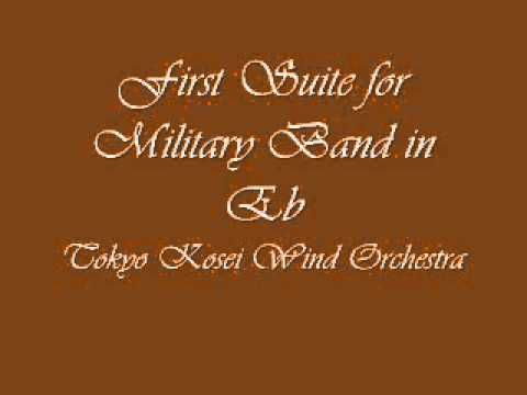 Gustav Holst- First Suite for Military Band in Eb. Tokyo Kosei Wind Orchestra.