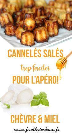 canneles salés chèvre et miel apero-feuille de choux #aperodinatoirefacile