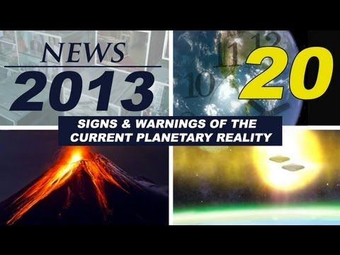 ALCYON PLEIADES - 20th NEWS REPORT 2013: UFO sightings, conspiracies, strange phenomena...