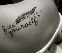 free yourself from expectations.... I love everything about this tattoo