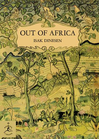 Out Of Africa By Isak Dinesen 9780679600213 Penguinrandomhouse