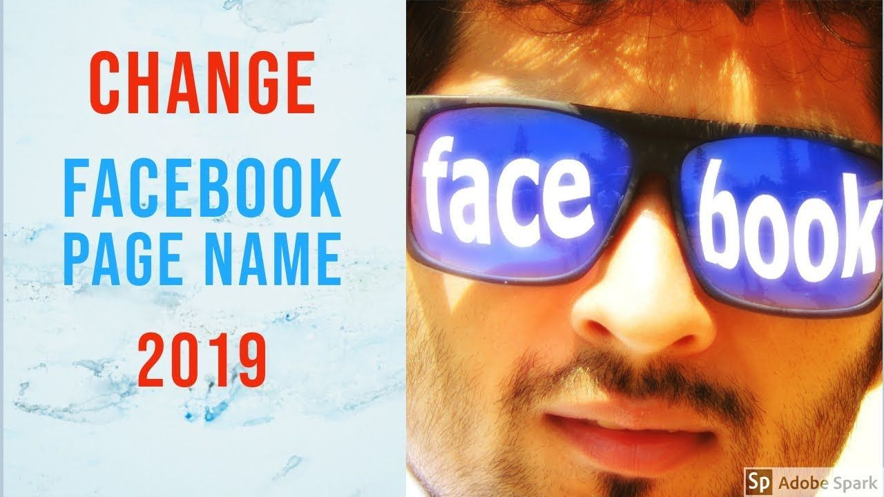 How To Change Facebook Page Name 2019 Make A Request