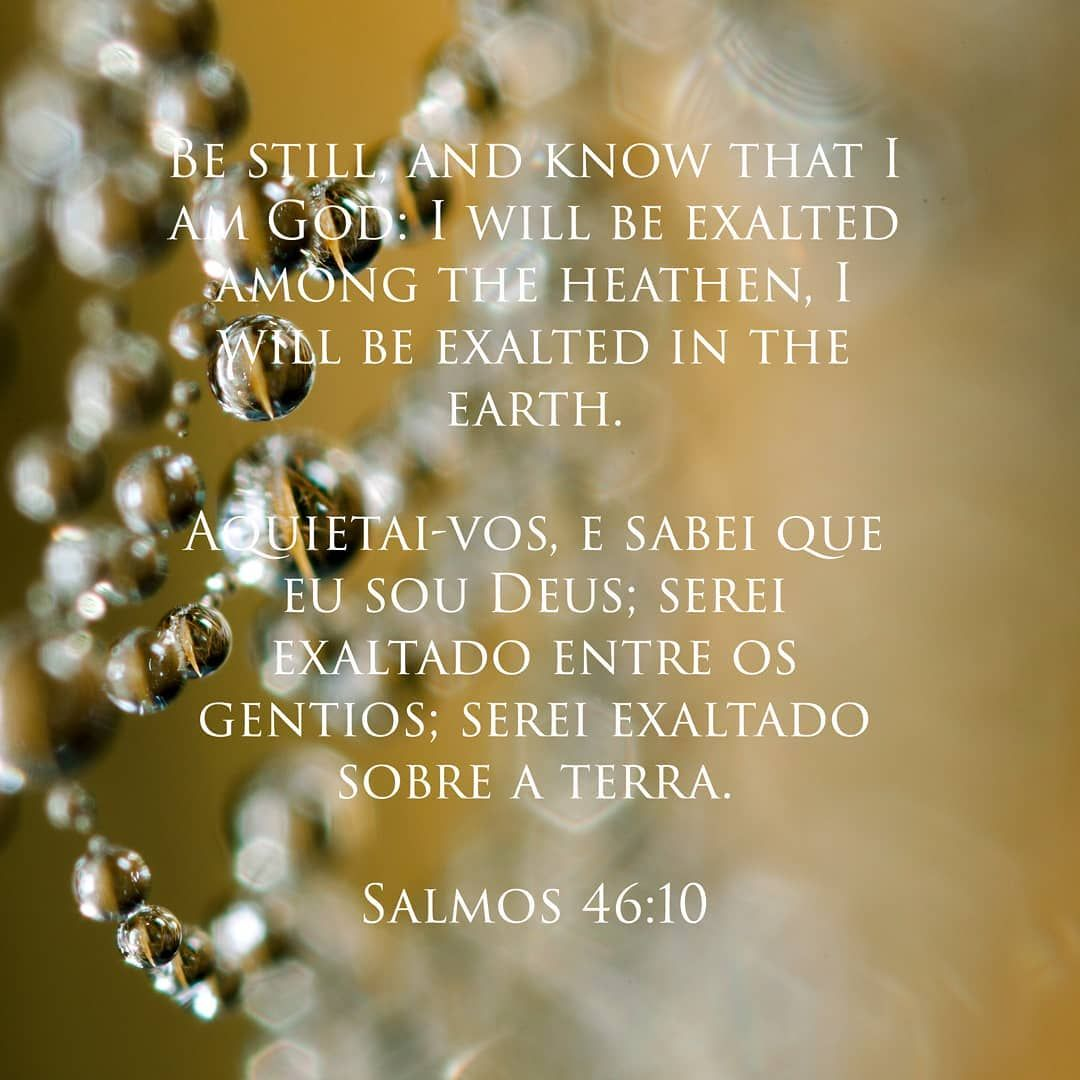 Be Still And Know That I Am Go Salmos