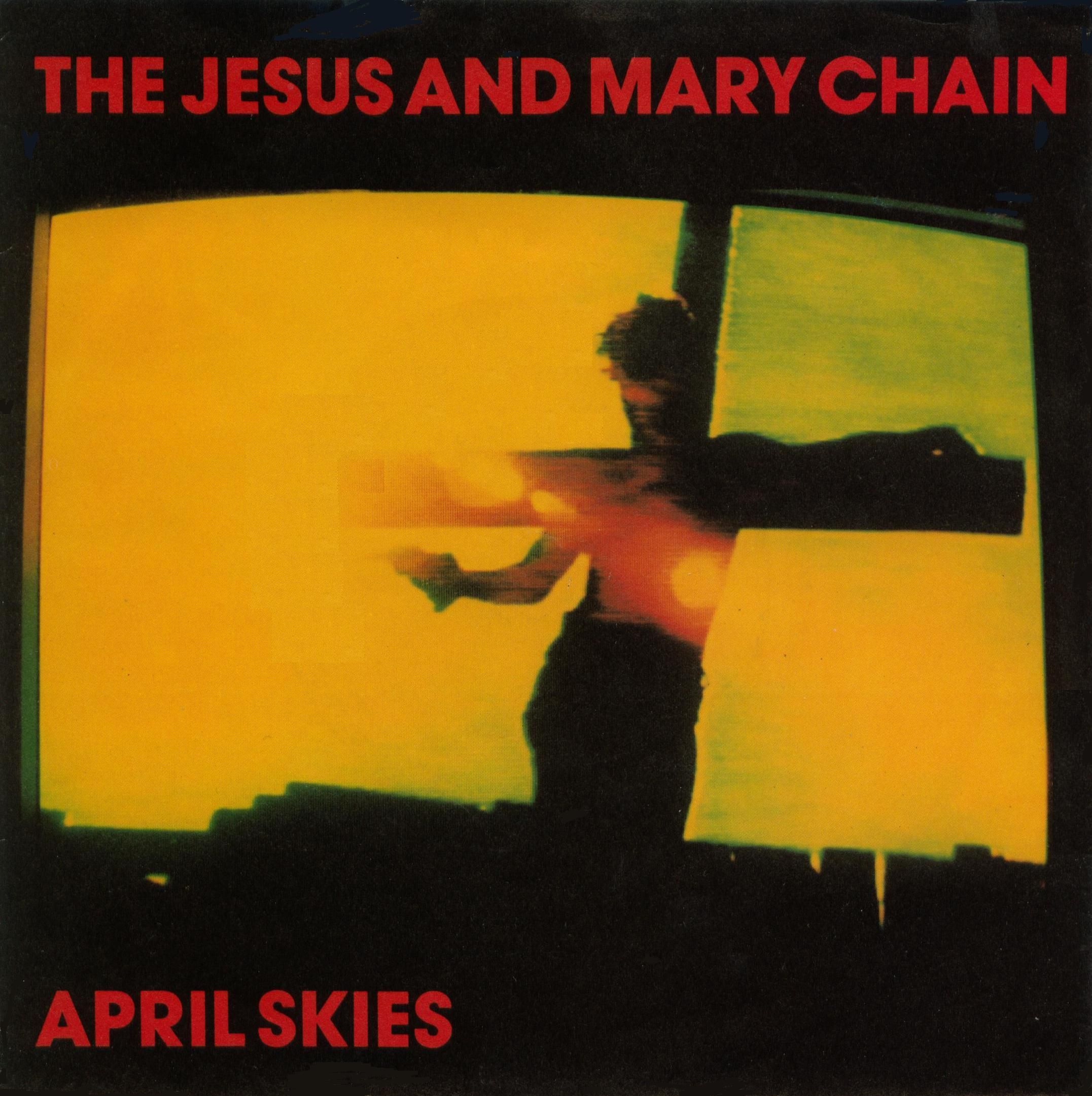 The Jesus And Mary Chain April Skies 12 Single V I N Y L